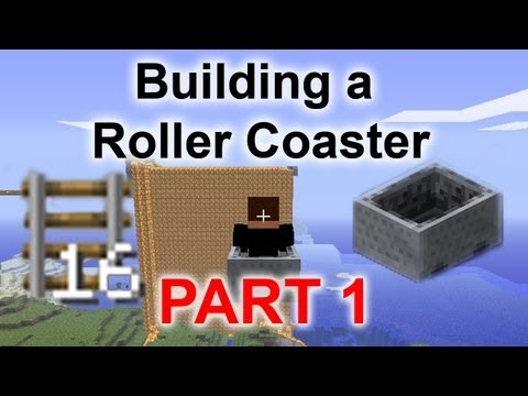 Minecraft: Building a Roller coaster Part 1 - The Death Drop!
