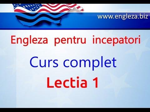 Curs de Limba Engleza Incepatori Complet Lectia 1