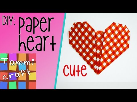 DIY: How to make a paper heart - Tutorial - Tammi Craft