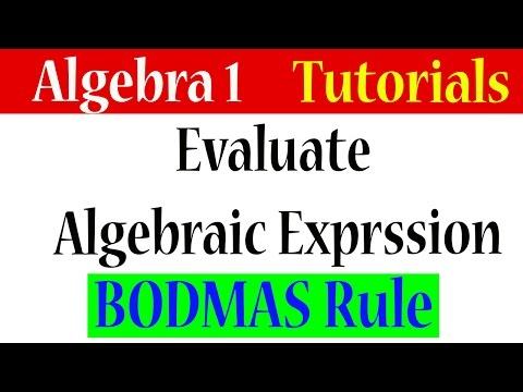 Algebra 1 Lessons 1.14 - Evaluating Algebraic Expression Using BODMAS Rule