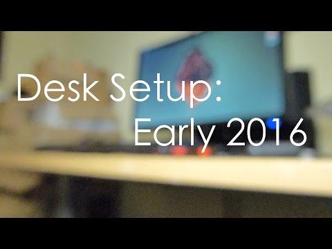 Desk Setup: Early 2016