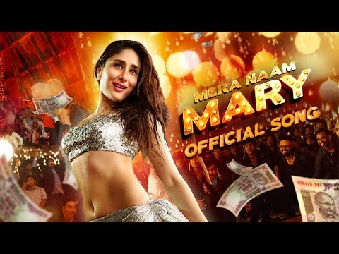 Mera Naam Mary  Official Song  Brothers  Kareena Kapoor Khan, Sidharth Malhotra
