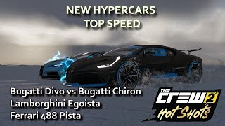 The Crew 2 Hot Shots New Hypercars Top Speed Bugatti Divo