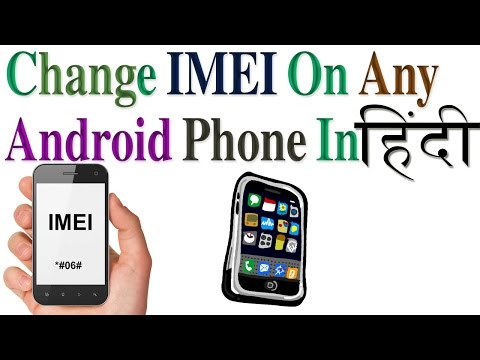 how to change imei on any android phone in hindi/urdu by free knowledge