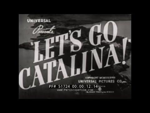 SANTA CATALINA ISLAND & AVALON  CALIFORNIA  1938 TRAVELOGUE MOVIE  51724
