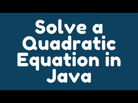 How to solve a Quadratic Equation in Java