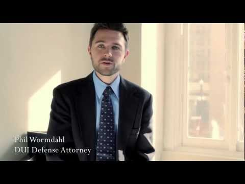 How to Choose A DUI Attorney - Phil Wormdahl