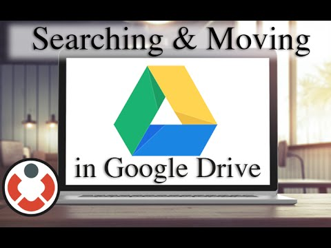 Google Drive Tutorial - Searching and Moving Files/Folders