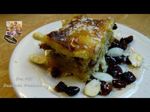 Arabic Dessert Om Ali Recipe أم علي ولا أشهى Fast Food Variante