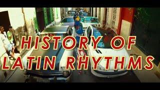 The History of Latin Rhythms