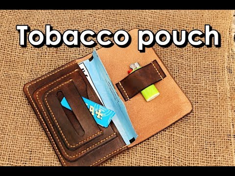 Making a tobacco leather pouch