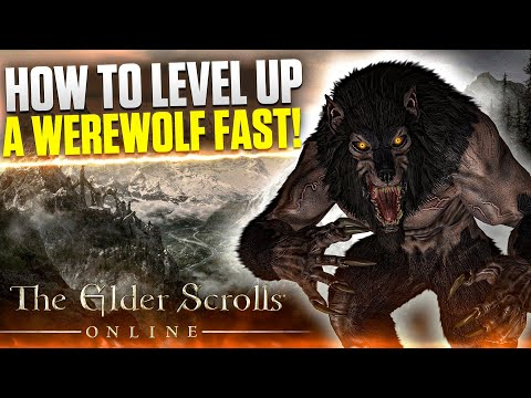ESO - How To Level Up a Werewolf Fast