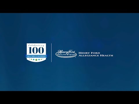 Henry Ford Allegiance Health - 100 Years of Health Care