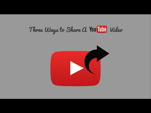 Three Ways to Share a YouTube Video