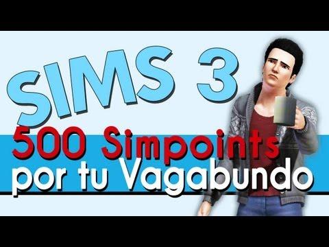 Los Sims 3: Te doy 500 Simpoints a cambio de tu vagabundo (Sorteo de agradecimiento)