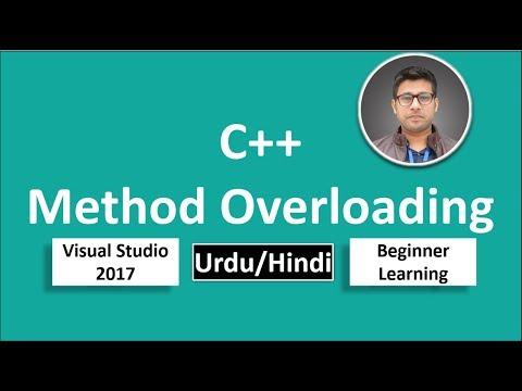 18. C++ in Urdu/Hindi Method Overloading Beginners Tutorial vs 2017