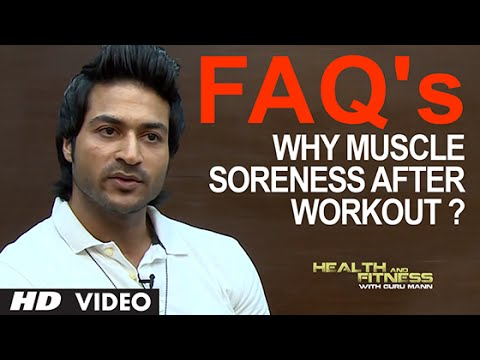 FAQ 2 - Why our body pains after workout - Muscle Soreness After Workout ? | Health and Fitness