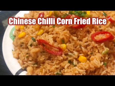 CHINESE CHILLI CORN FRIED RICE