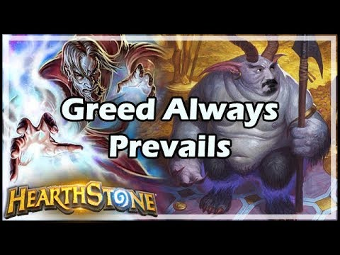 [Hearthstone] Greed Always Prevails