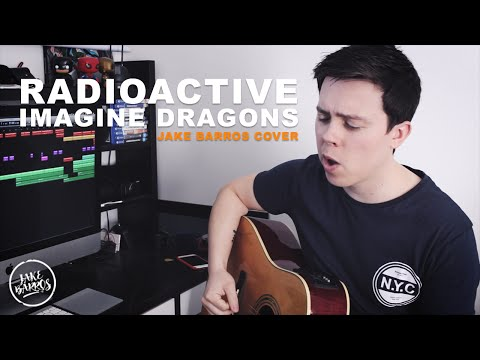 Radioactive - Imagine Dragons (Jake Barros Cover)