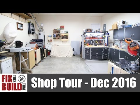 FixThisBuildThat Woodworking Workshop Tour - December 2016