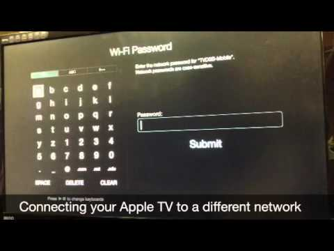 Connecting your Apple TV to a different network