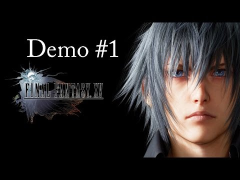 Final Fantasy XV: Episode Duscae (Playable Demo) - Part 1