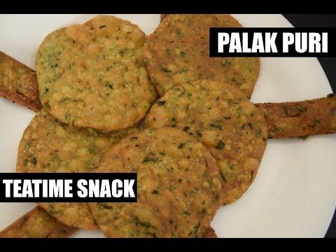 Teatime Snack - Palak Puri - Palak Puri Recipe in Hindi - How to make Palak Puri