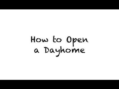 How to Open a Dayhome with Child Development Dayhomes