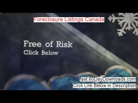 Get Foreclosure Listings Canada free of risk (for 60 days)