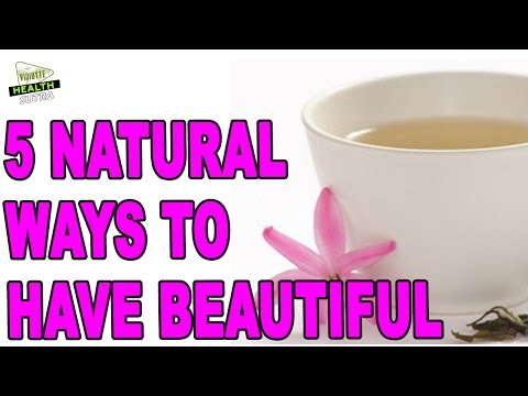 5 Natural Ways to Have Beautiful And Youthful Skin