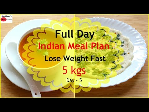 How To Lose Weight Fast 5kgs In 7 Days - Full Day Indian Diet Plan/Meal Plan For Weight Loss - Day 5