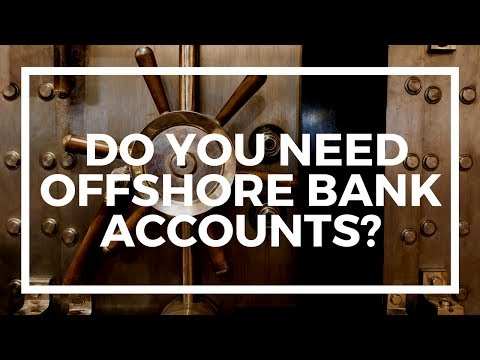 Do you need an offshore bank account if you don't have many assets? #NomadMailbag