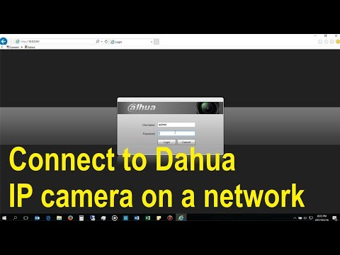 How to connect to a Dahua IP camera on a local network