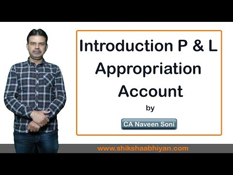 Introduction Profit & Loss Appropriation Account