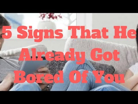 5 Signs That He Already Got Bored Of You