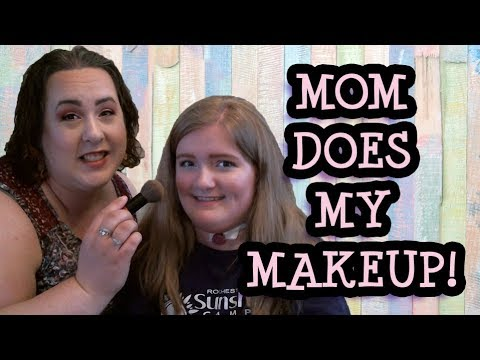 MOM DOES MY MAKEUP!! (Again 😁) || TEEN TAKE Makeup TUTORIAL