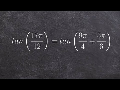 Learning to evaluate the sum of two angles in radians, tan