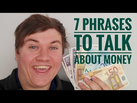Learn 7 English Phrases and Idioms to Talk about Money and Wealth