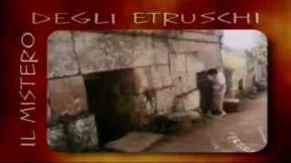 IL MISTERO DEGLI ETRUSCHI (Vecchio documentario)
