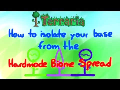 Terraria - How to isolate your base from the Hardmode Biome Spread!