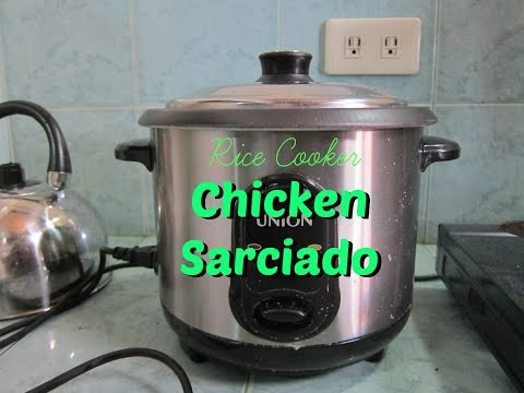 Rice Cooker Chicken Sarciado