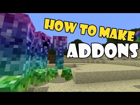 HOW TO MAKE ADDONS | Minecraft PE (Pocket Edition) MCPE