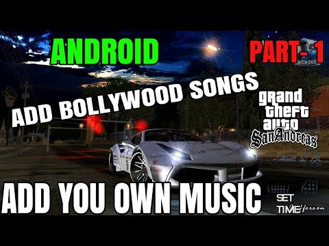 How to add custom radio songs in GTA SA Android- Full Tutorial part 1 in Hindi