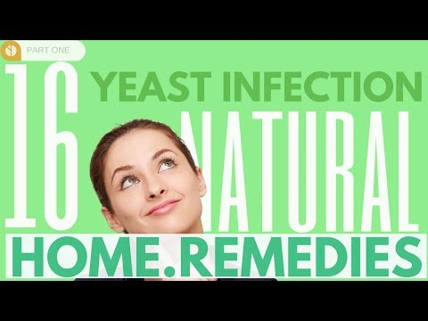 16 Yeast Infection Natural Home Remedies THAT WORK! | Candida Cure & Treatment For Women And Men
