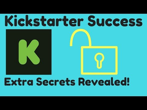 Kickstarter Success Secrets Revealed - How to Crowdfund a Project - Crowdfunding Explained Episode 3