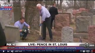FNN: Vice President Pence Joins Jewish Prayer, Helps Clean Up VANDALIZED Jewish Cemetery in St Louis
