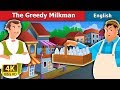The Greedy Milkman Story In English Bedtime Stories English Fairy Tales