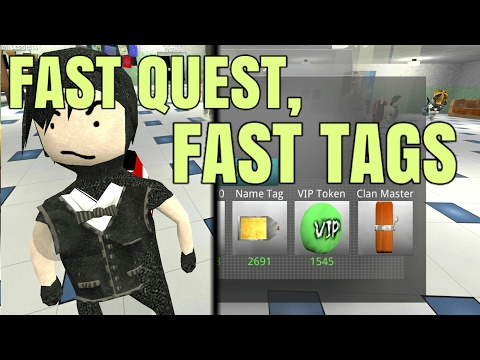 How to get tags fast! FAST QUEST, FAST TAGS [School of Chaos]