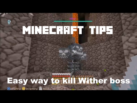 Minecraft Tips: Easy way to kill Wither boss